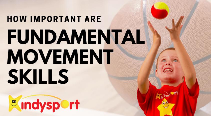 Fundamental Movement Skills