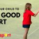 Teach your child good sportsmanship