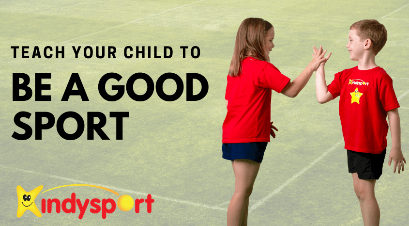 Teach your child good sportsmanship